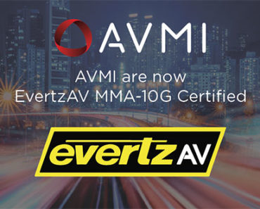 AVMI achieves Evertz MMA-10G Tier 1 certification