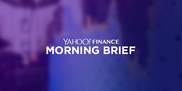 Yahoo Finance Morning Brief: August 2, 2018